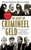 <b>Marian  Husken, Harry  Lensink</b>,De jacht op crimineel geld