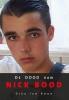 <b>Dirk Jan  Bood</b>,De dood van Nick Bood