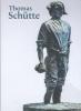 ,<b>Thomas Schütte</b>