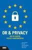 Steven  Jellinghaus, Rob  Latten, Lieke van den Eijnden, Ineke van de Pas,OR en privacy