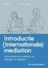 Elodie van Sytzama Charlotte  Hille,Introductie (internationale) mediation