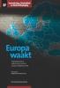 ,Samenleving, Criminaliteit en Strafrechtspleging Europa waakt