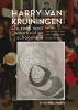 Annemieke  Jurgens ,Harry van Kruiningen: Op zoek naar waarheid en schoonheid