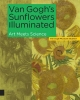 ,Van Gogh`s Sunflowers Illuminated