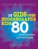 <b>Sandra van Bijsterveld</b>,De gids over hoogbegaafde kids