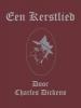 ,Een Kerstlied in Proza, Charles Dickens, A Christmas Carol. Opnieuw vertaald door Mark van Dijk