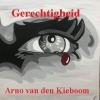 Arno  Van den Kieboom ,Gerechtigheid