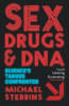 M. Stebbins Sex, Drugs and DNA