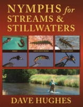 Hughes, Dave Nymphs for Streams and Stillwaters