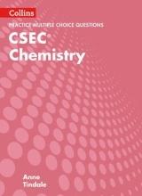 Tindale, Anne Collins CSEC Chemistry - CSEC Chemistry Multiple Choice Practice