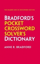 Bradford, Anne R Collins Bradford`s Pocket Crossword Solver`s Dictionary