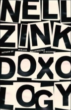 Nell Zink Doxology