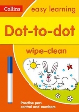 Collins Easy Learning Dot-to-Dot Age 3-5 Wipe Clean Activity Book