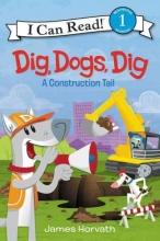 James Horvath Dig, Dogs, Dig