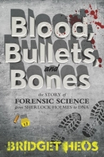 Heos, Bridget Blood, Bullets, and Bones