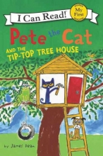Dean, James Pete the Cat and the Tip-Top Tree House