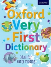Kirtley, Clare,   Oxford, Dictionaries,   Birkett, Georgie Oxford Very First Dictionary