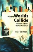 Waterman, David Where Worlds Collide
