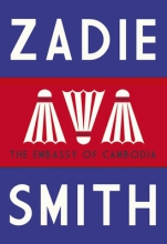Smith, Zadie Embassy of Cambodia