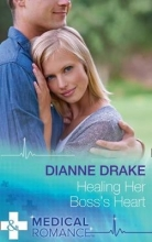 Drake, Dianne Healing Her Boss`s Heart
