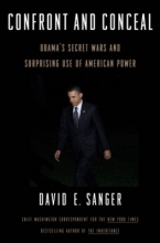 Sanger, David E. Confront and Conceal