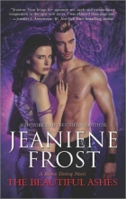 Frost, Jeaniene The Beautiful Ashes
