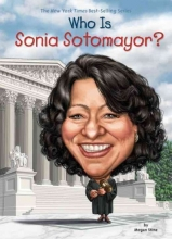 Stine, Megan Who Is Sonia Sotomayor?