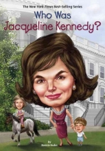 Bader, Bonnie Who Was Jacqueline Kennedy?