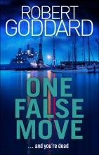 Robert Goddard, One False Move