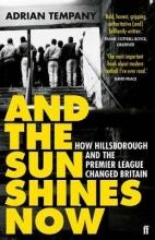 Adrian Tempany And the Sun Shines Now