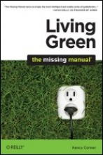 Conner, Nancy Living Green: The Missing Manual
