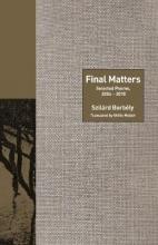Borbély, Szilárd Final Matters