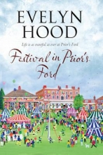 Hood, Evelyn Festival in Prior`s Ford - A Cosy Saga of Scottish Village L