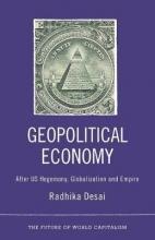 Radhika Desai Geopolitical Economy