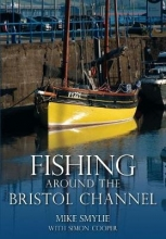 Mike Smylie,   Simon Cooper Fishing Around the Bristol Channel