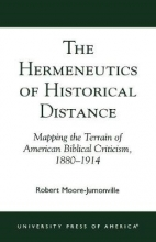 Robert Moore-Jumonville The Hermeneutics of Historical Distance
