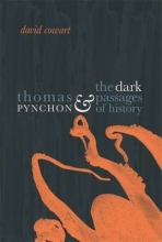 Cowart, David Thomas Pynchon & The Dark Passages of History