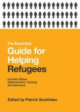 The Essential Guide for Helping Refugees