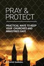 Sookhdeo, Patrick Pray & Protect
