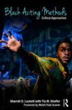 Luckett, Sharrell Black Acting Methods