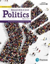 Goodlad, Graham,   Mitchell, Andrew,   Colclough, Andrew,   Levinson, Ian Edexcel GCE Politics AS and A-level Student Book and eBook