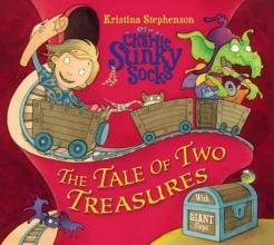 Stephenson, Kristina Sir Charlie Stinky Socks and the Tale of the Two Treasures