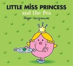 HARGREAVES, ROGER Little Miss Princess and the Pea