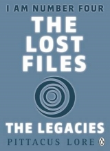 Lore, Pittacus I am Number Four: The Lost Files: The Legacies