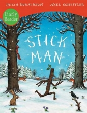 Donaldson, Julia Stick Man Early Reader