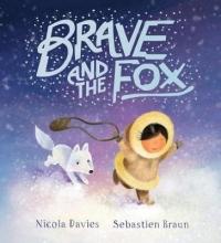 Davies, Nicola Brave and the Fox