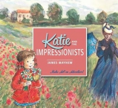 Mayhew, James Katie and the Impressionists