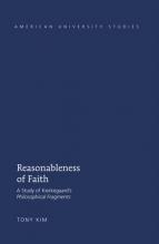 Tony Kim Reasonableness of Faith