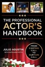 Agustin, Julio Professional Actor`s Handbook