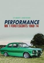 Stewart Anderson Performance Mk 1 Ford Escorts 1968-74